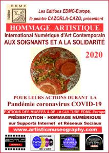 Hommage artistique international aux soignants et a la solidarite